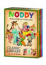 Noddy Classic Library : Welcome to Toyland - Enid Blyton
