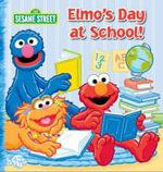 Sesame Street 10 X 10 : Elmo's Day at School - The Five Mile Press