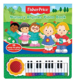 Fisher-Price Nursery Rhymes Piano Book : 10 easy to play nursery rhymes