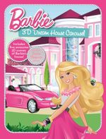 Barbie : 3D Dream House Carousel : Order Now For Your Chance to Win!* - The Five Mile Press
