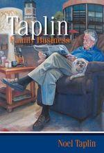 Taplin Family Business - Noel Taplin