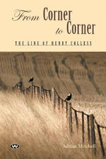 From Corner to Corner : The Line of Henry Colless - Adrian Mitchell