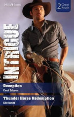 Deception / Thunder Horse Redemption - Carol Ericson