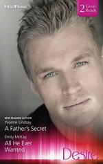 A Father's Secret/all He Ever Wanted - Lindsay, Emily Mckay Yvonne