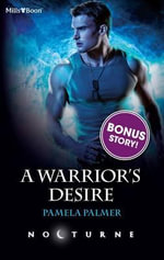 A Warrior's Desire/warrior Rising : Maria in the Mourning - Pamela Palmer