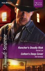 Rancher's Deadly Risk / Colton's Deep Cover - Rachel Lee