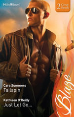 Tailspin/just Let Go... - Cara Summers