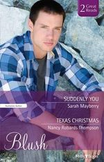 Suddenly You/texas Christmas - Nancy Robards Thompson Sarah Mayberry