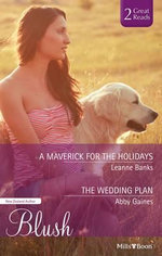 A Maverick For The Holidays/the Wedding Plan - Leanne Banks