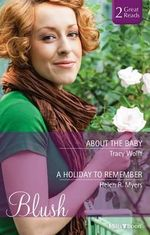 About The Baby/a Holiday To Remember - Tracy Wolff