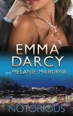 Ruthlessly Bedded By The Italian Billionaire / The Fiorenza Forced Marriage - Melanie Milburne