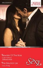 Beware Of The Boss/The Reunion Lie : Beware Of The Boss / The Reunion Lie - Leah Ashton