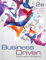 Business Driven Information Systems : 2nd Edition - Paige Baltzan