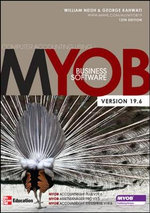 Computer Accounting Using MYOB Business Software V19.6 : 3rd Edition - William Neish