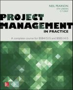 Project Management in Practice - Neil D. Pearson