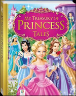 My Treasury of Princess Tales - Hinkler Books PTY Ltd