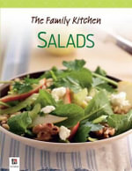 The Family Kitchen : Salads - Hinkler Books
