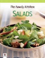 The Family Kitchen : Salads - Hinkler Books