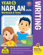 School Zone Naplan-Style Workbook : Year 5 Writing - Louise Park