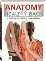 Anatomy of Healthy Back - Hinkler Books PTY Ltd
