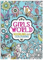 Girls' World Doodling and Colouring Book : Doodle Book