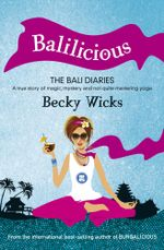 Balilicious - Becky Wicks