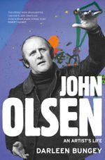 John Olsen - Darleen Bungey