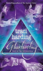 Ghostwriting : Tales of the Supernatural - Traci Harding