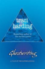 Ghostwriting - Traci Harding