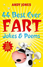 44 Best Ever Fart Jokes & Poems - Andy Jones
