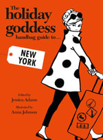 The Holiday Goddess Handbag Guide to New York - Jessica Adams