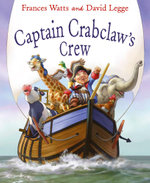 Captain Crabclaw's Crew - Frances Watts