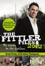 The Fittler Files '12 - Brad Fittler