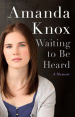 Waiting to Be Heard - Amanda Knox