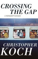 Crossing the Gap - Christopher Koch