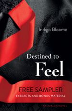 Destined to Feel Free Sampler - Indigo Bloome