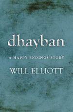 Dhayban - A Happy Endings Story - Will Elliott