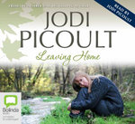 Leaving home  - Jodi Picoult