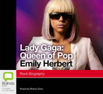Lady Gaga : Queen of Pop - Emily Herbert