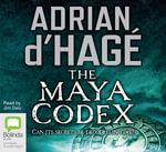 Maya Codex - Adrian D'Hage