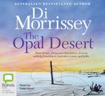 The Opal desert (MP3) - Di Morrissey
