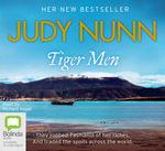 Tiger men - Judy Nunn