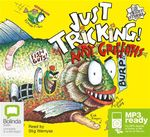 Just tricking! (MP3) : JUST! Series: Book 1 - Andy Griffiths