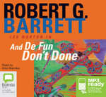 And de fun don't done - Robert G Barrett
