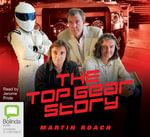 The Top Gear Story - Martin Roach