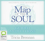 Map of the Soul - Guided Meditation - Tricia Brennan