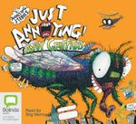 Just Annoying! (MP3) : JUST! Series: Book 2 - Andy Griffiths