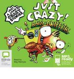 Just crazy! (MP3) : JUST! Series Book 4 - Andy Griffiths