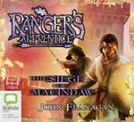The Siege of Macindaw (MP3 CD) : The Ranger's Apprentice : Book 6 - John Flanagan