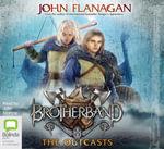 The Outcasts : Brotherband #1 - John Flanagan